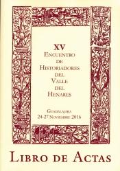 Celebrado en Guadalajara el XV Encuentro de Historiadores Valle del Henares