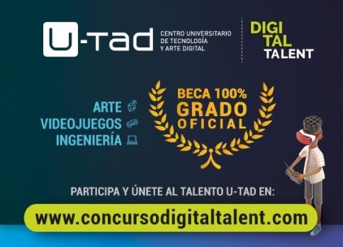 U-tad lanza el concurso 'Digital Talent' con el que premiará a tres estudiantes con una beca para estudiar un Grado