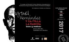 Miguel Hernández y su relación con Castilla-La Mancha centrarán la conferencia que Antonio Illán pronunciará en el Archivo provincial