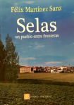 Selas, un pueblo entre fronteras