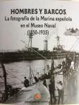 Repaso fotográfico a la marina española en el Casino Principal