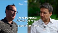 Rafael Pérez Borda y Antonio de Miguel, Al Descubierto