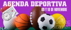 AGENDA DEPORTIVA   9 y 10 de noviembre