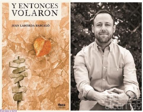 Sale a la venta 'Y entonces volaron', el nuevo libro de Juan Laborda