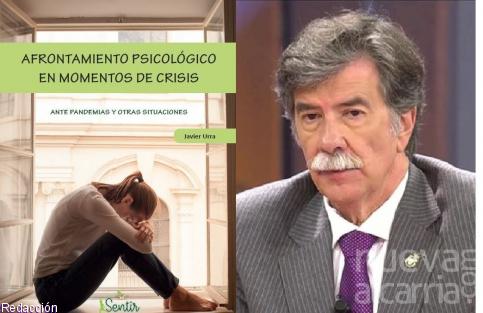 Javier Urra nos propone cómo afrontar estos momentos de crisis