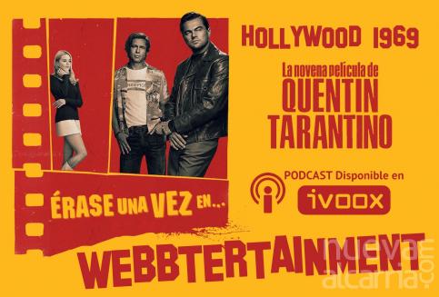 Érase Una Vez En... HOLLYWOOD, larga vida al Tarantino más cinéfilo