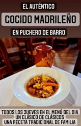 Los Jueves en La Nouba....Cocido madrileño en puchero de barro