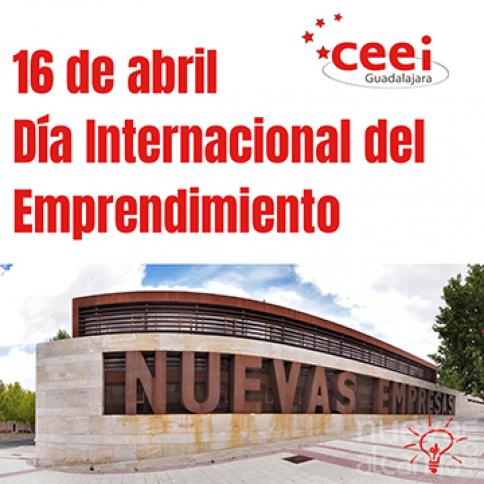 El CEEI Guadalajara pone en valor a los emprendedores en el día internacional del emprendimiento