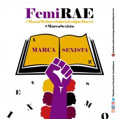 La Plataforma Feminista pide a la RAE que añada la marca